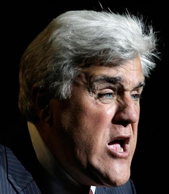 Jay Leno Chin Chin you have, jay leno
