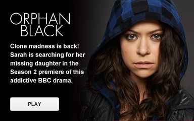 Watch 'Orphan Black'