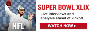 Watch Live: Super Bowl XLIX Pregame